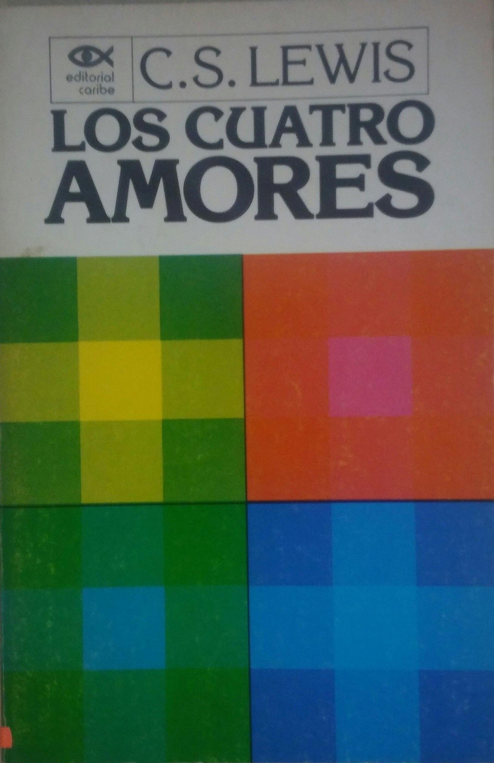 Los cuatro amores: C.S. Lewis: Amazon.com: Books