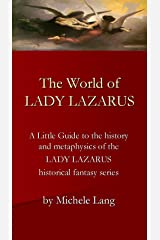 The World of Lady Lazarus Kindle Edition