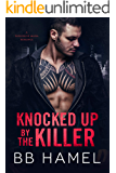 Knocked Up by the Killer: A Possessive Mafia Romance