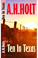 Ten In Texas: Finding Home on The XIT Kindle Edition
