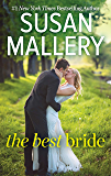 The Best Bride (Hometown Heartbreakers Book 9933)
