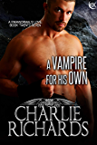 A Vampire for His Own (A Paranormal's Love Book 27) (English Edition)