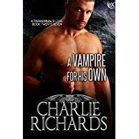 A Vampire for His Own (A Paranormal's Love Book 27)