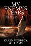 My Enemy's Tears: The Witch of Northampton