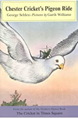 Chester Cricket's Pigeon Ride (Chester Cricket and His Friends Book 4) Kindle Edition