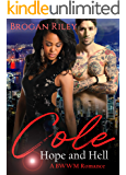 Cole: A BWWM Romance (Hope and Hell Book 1)