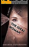 The Ideal Woman: A Novel