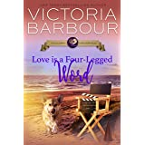 Love is a Four-Legged Word (The Celebrity Corgi Romance Book 6)