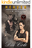 Heaven in Hell: Episode One: A Post-Apocalyptic Paranormal Romance Series (The first episode in the Heaven in Hell Series)