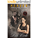 Heaven in Hell: Episode One: A Post-Apocalyptic Paranormal Romance Series (The first episode in the Heaven in Hell Series) (English Edition)