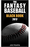 The Fantasy Baseball Black Book 2017 Edition (Fantasy Black Book 10)