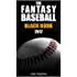 The Fantasy Baseball Black Book 2017 Edition (Fantasy Black Book 10)