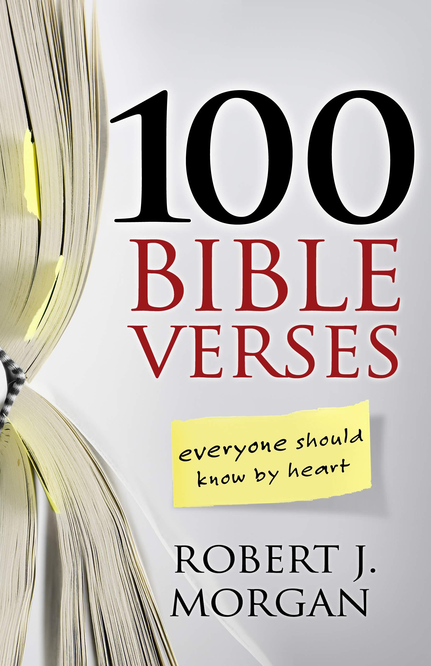 100 Bible Verses Everyone Should Know By Heart Morgan Robert J 8601300502991 Amazon Com Books