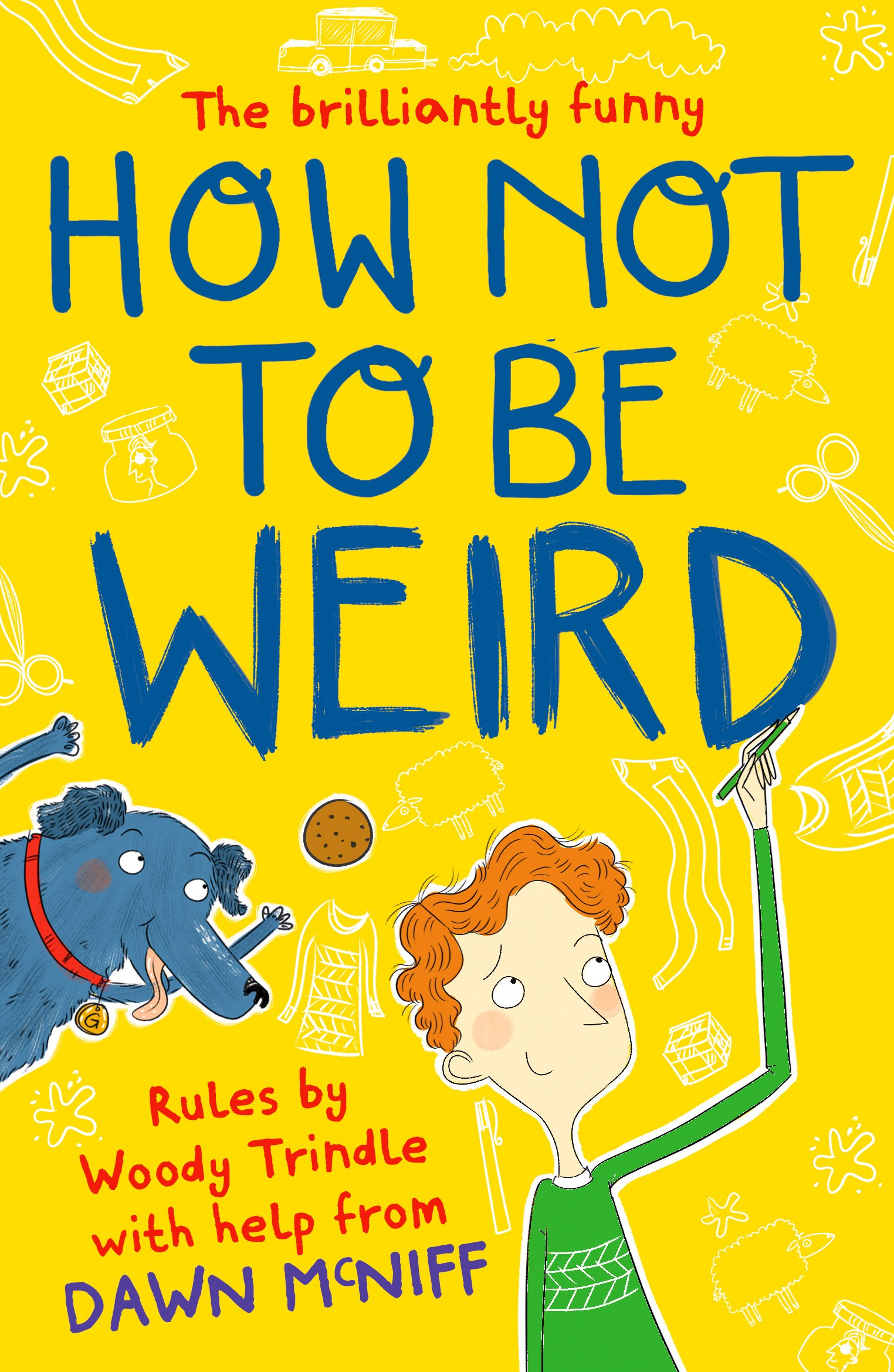 Read Online How Not to Be Weird pdf epub