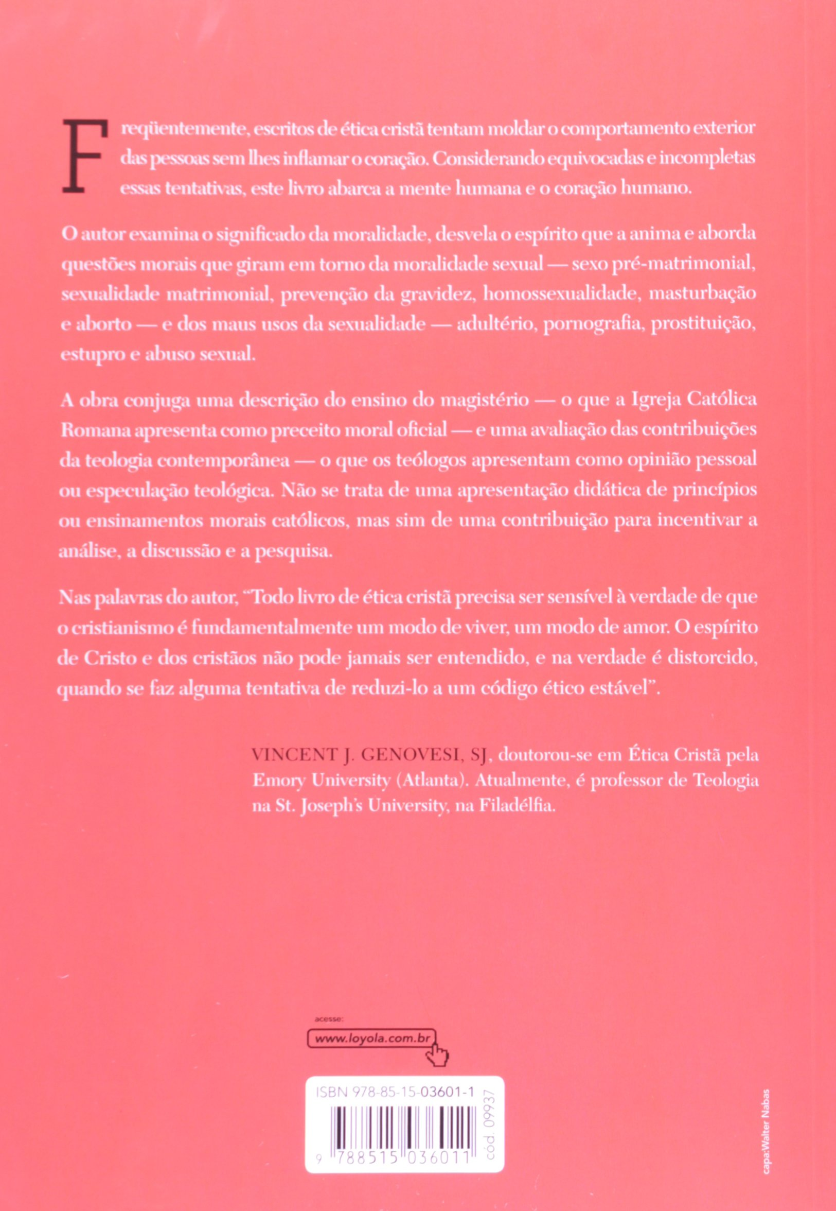 Em Busca Do Amor. Moralidade Católica E Sexualidade Humana: Vincent J. Genovesi: 9788515036011: Amazon.com: Books