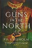 Guns in the North: Sir Robert Carey Mysteries Omnibus