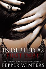 First Debt (Indebted Book 2) Kindle Edition