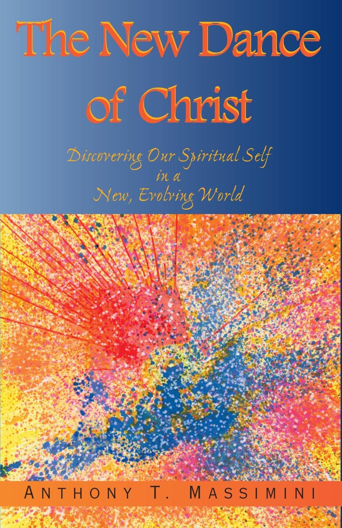 Read Online The New Dance of Christ pdf epub