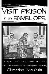 Visit Prison in an Envelope Kindle Edition