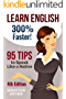 Learn English: 300% Faster – 95 English Tips to Speak English Like a Native English Speaker! (English, Learn English, Learn English for Kids, Learn English ... Tips, English Tip Book 1) (English Edition)