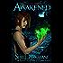 Awakened: A coming of age urban fantasy with werewolves, vampires, magic, and demons. (Dakota Shepherd Book 1)