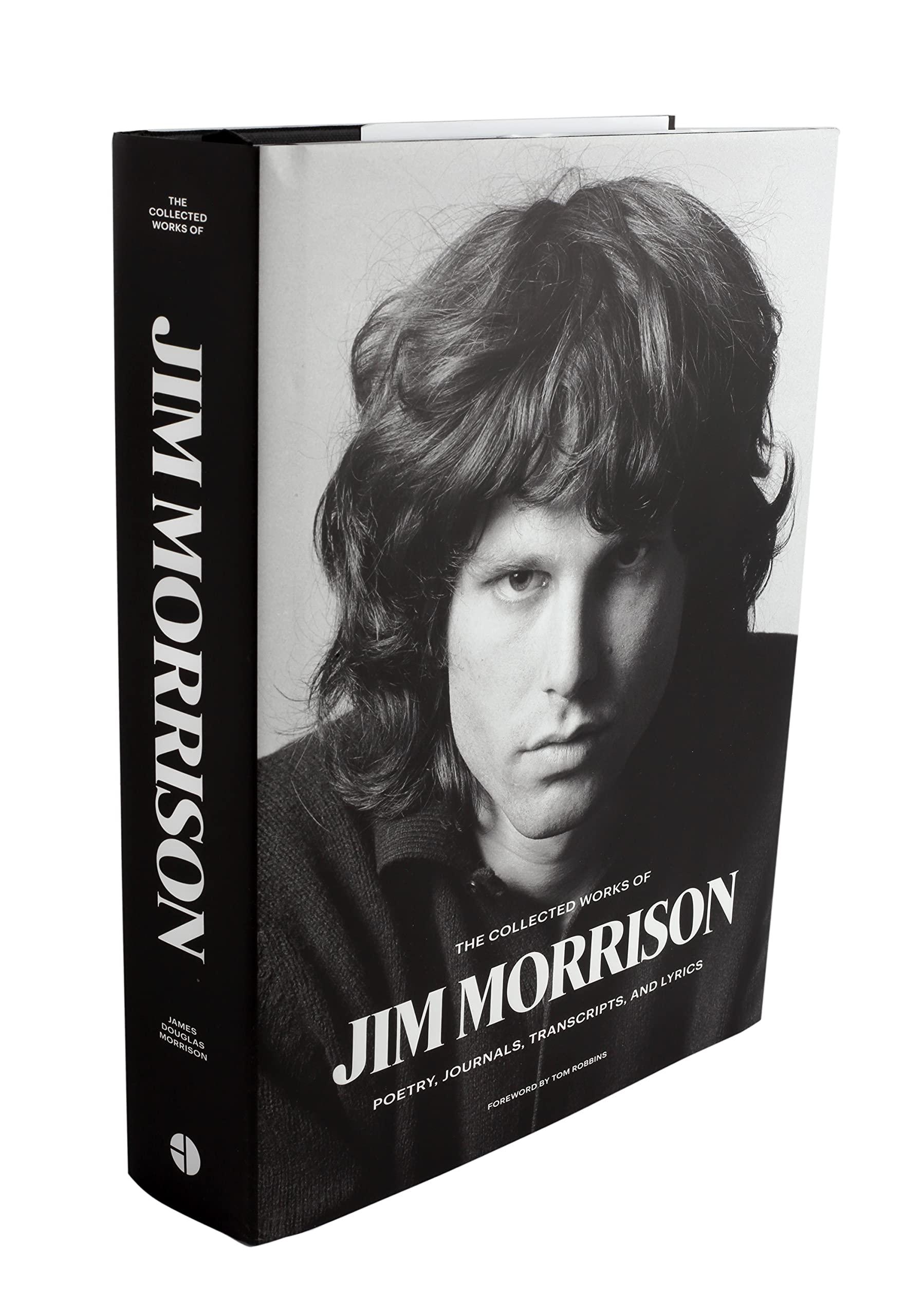 The Collected Works of Jim Morrison: Poetry, Journals, Transcripts, and Lyrics: Amazon.es: Morrison, Jim, Robbins, Tom: Libros en idiomas extranjeros