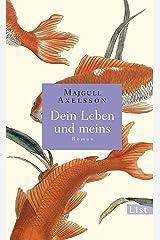 Dein Leben und meins (German Edition) Kindle Edition