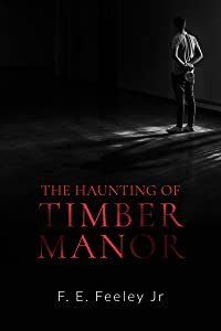 The Haunting of Timber Manor (Memoirs of the Human Wraiths Book 1)