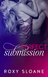 Perfect Submission (The Submission Series Book 4)
