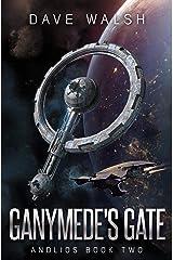 Ganymede's Gate (Andlios Book 2) Kindle Edition