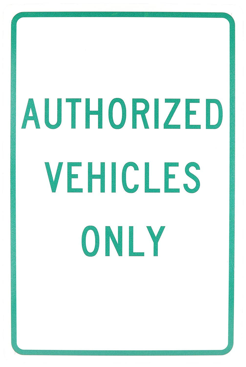 NMC TM48G Traffic Sign 12 Length x 18 Height Green On White Legend AUTHORIZED VEHICLES ONLY 12 Length x 18 Height NMCTM48G 0.040 Aluminum Legend AUTHORIZED VEHICLES ONLY