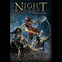Night Born (Dagger of the World Book 1) (English Edition)