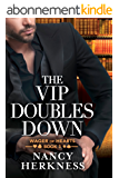 The VIP Doubles Down (Wager of Hearts Book 3) (English Edition)