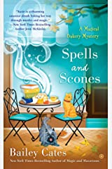 Spells and Scones (A Magical Bakery Mystery)