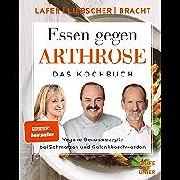 Essen gegen Arthrose: Vegane Genussrezepte bei Schmerzen und Gelenkbeschwerden (Gräfe und Unzer Einzeltitel) (German…