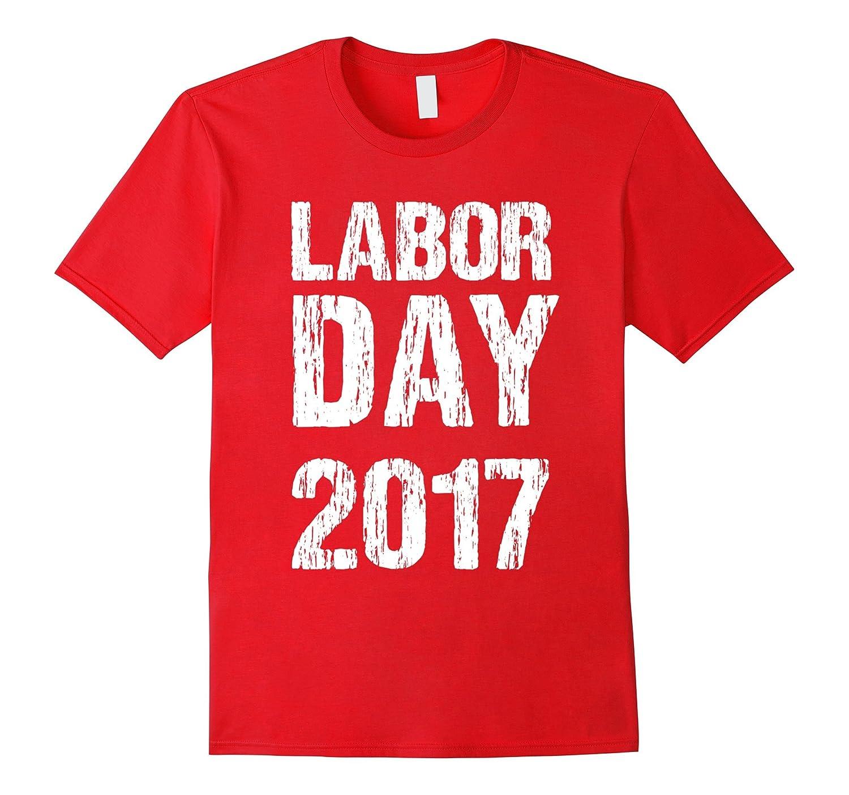 American Labor Day Weekend 2017 Celebration Shirt-Art