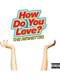 How Do You Love? [Explicit]