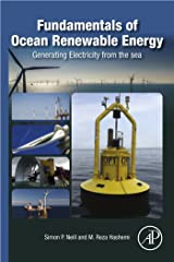 Fundamentals of Ocean Renewable Energy: Generating Electricity from the Sea (E-Business Solutions) Kindle Edition