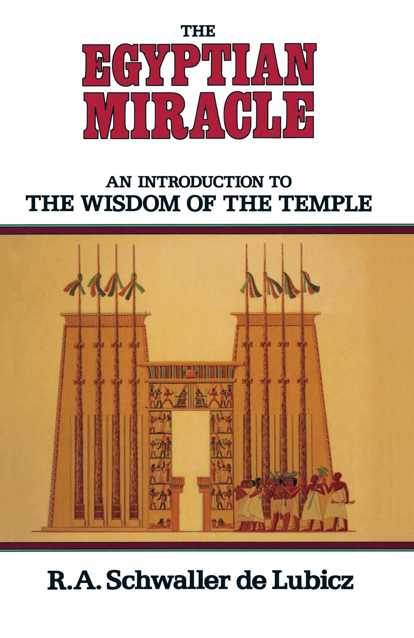 Image for The Egyptian Miracle  An Introduction to the Wisdom of the Temple