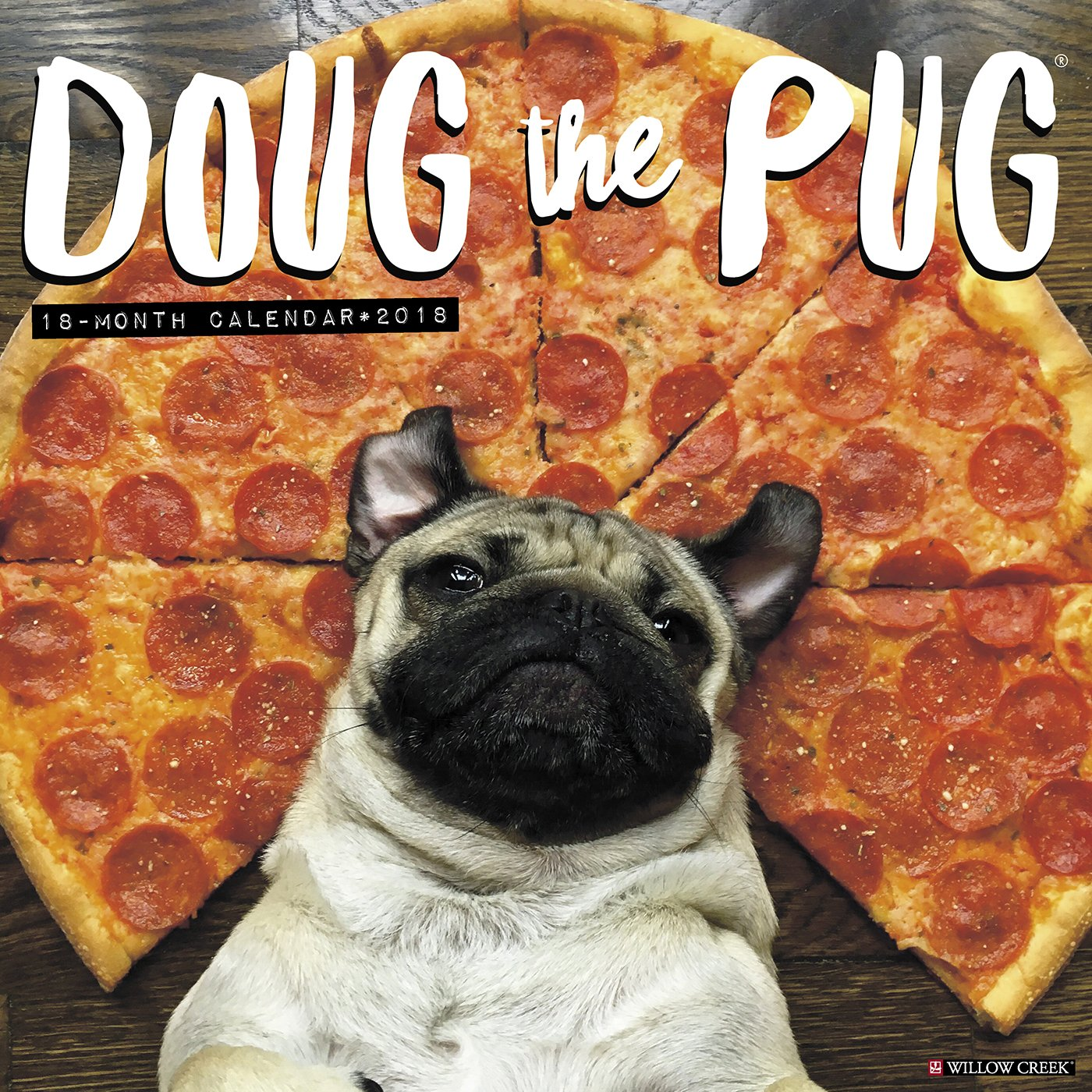 Doug The Pug 2018 Wall Calendar Dog Breed Calendar Leslie Mosier