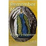 Remember Me: A Sailor's Valentine