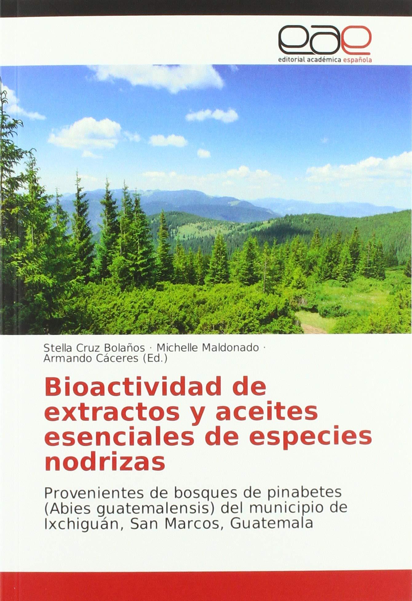 Bioactividad de extractos y aceites esenciales de especies ...