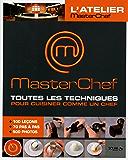 Masterchef - Toutes les techniques pour cuisiner comme un chef