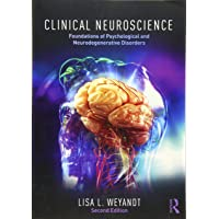 Clinical Neuroscience: Foundations of Psychological and Neurodegenerative Disorders
