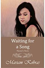 Waiting for a Song, Naomi's Story (Stone Trilogy, Prequel Book 2) Kindle Edition