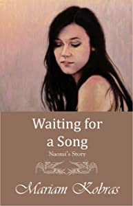 Waiting for a Song, Naomi's Story (Stone Trilogy, Prequel Book 2)