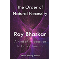 The Order of Natural Necessity: A Kind of Introduction to Critical Realism (English Edition)