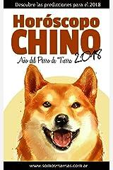 Horóscopo Chino 2018: Predicciones para todos los signos del zodiaco chino (Spanish Edition) Kindle Edition