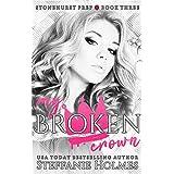 My Broken Crown (Stonehurst Prep Book 3)