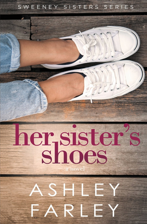 Download Her Sister's Shoes (Sweeney Sisters Series) (Volume 1) PDF